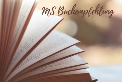 Meine MS Buchempfehlung und mehr